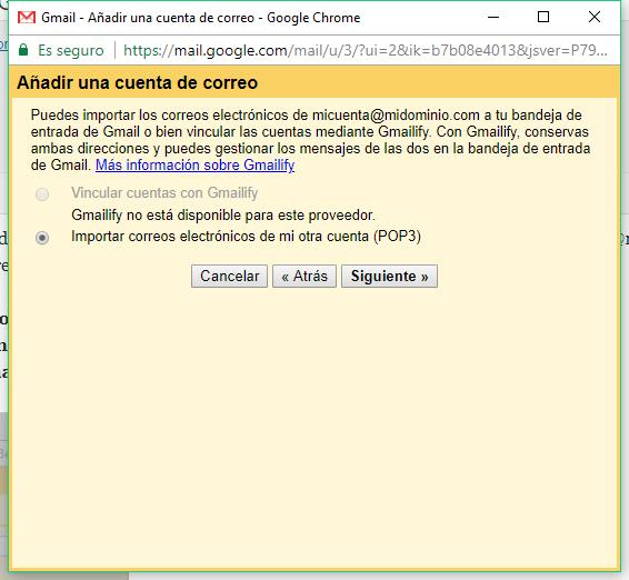 Añadir una cuenta de correo a Gmail - Paso 2